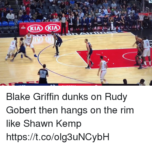 kemp: Blake Griffin dunks on Rudy Gobert then hangs on the rim like Shawn Kemp https://t.co/olg3uNCybH