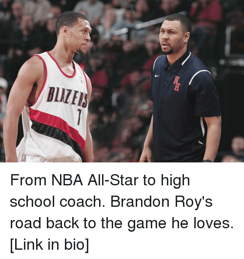 high-school-coach: BLIZEI From NBA All-Star to high school coach. Brandon Roy's road back to the game he loves. [Link in bio]