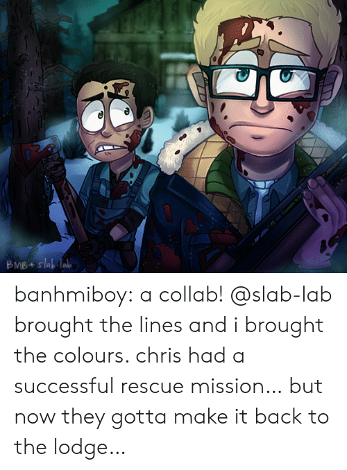 Tumblr, Blog, and Http: BMB+slablab banhmiboy:  a collab! @slab-lab brought the lines and i brought the colours. chris had a successful rescue mission… but now they gotta make it back to the lodge…