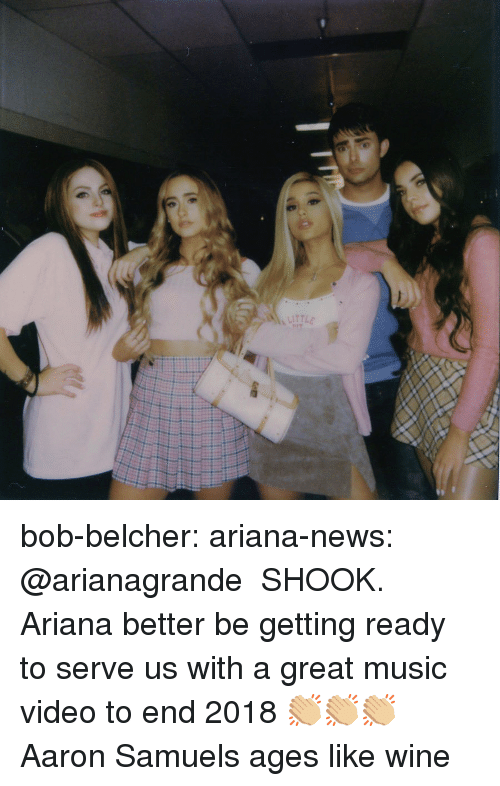 arianagrande: bob-belcher:  ariana-news:  @arianagrande   SHOOK. Ariana better be getting ready to serve us with a great music video to end 2018 👏🏼👏🏼👏🏼  Aaron Samuels ages like wine
