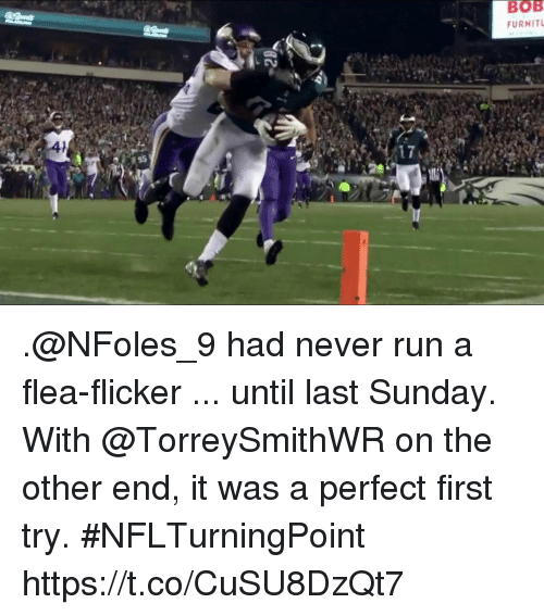 flicker: BOB  FURNIT .@NFoles_9 had never run a flea-flicker ... until last Sunday.  With @TorreySmithWR on the other end, it was a perfect first try. #NFLTurningPoint https://t.co/CuSU8DzQt7