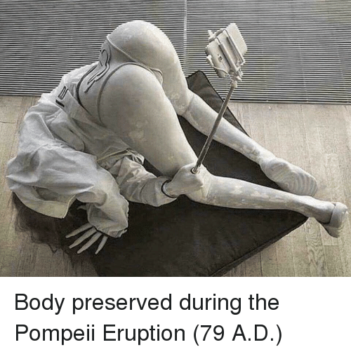 pompeii: Body preserved during the Pompeii Eruption (79 A.D.)