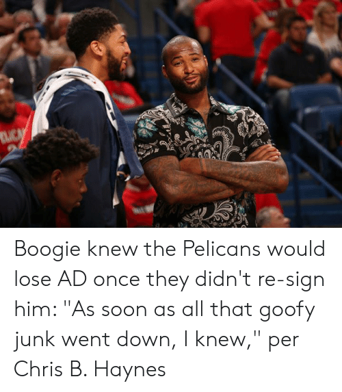 """Pelicans: Boogie knew the Pelicans would lose AD once they didn't re-sign him: """"As soon as all that goofy junk went down, I knew,"""" per Chris B. Haynes"""