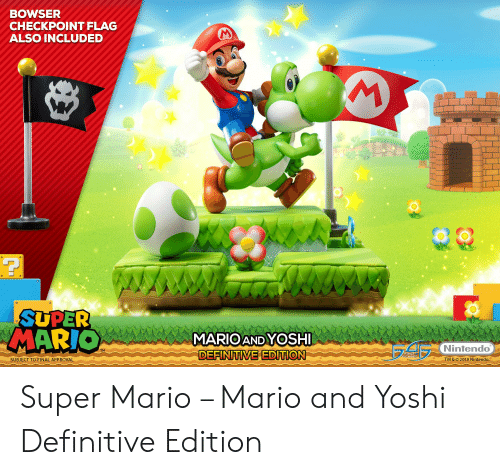 mario pictures: BOWSER  CHECKPOINT FLAG  ALSO INCLUDED  SUPER  MARIO  MARIOAND YOSHI  Nintendo  TM  DEEINITVE EDITION  IGURE  SUBJECT TO FINAL APPROVAL  TM & © 2019 Nintendo Super Mario – Mario and Yoshi Definitive Edition