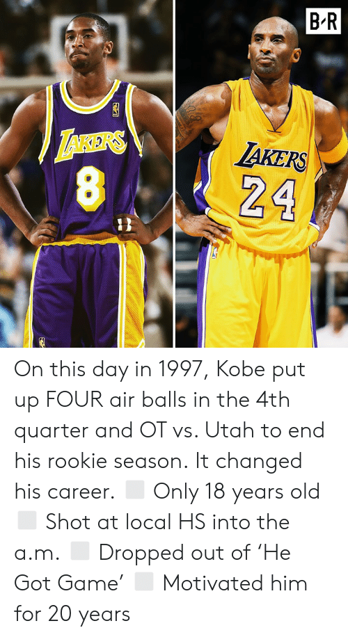 Utah: BR  AKERS On this day in 1997, Kobe put up FOUR air balls in the 4th quarter and OT vs. Utah to end his rookie season.‬  ‪It changed his career.‬ ◻️ Only 18 years old ◻️ Shot at local HS into the a.m.‬ ◻️ Dropped out of 'He Got Game'‬ ◻️ Motivated him for 20 years