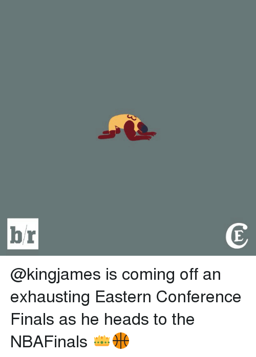 eastern conference finals: br  C  E @kingjames is coming off an exhausting Eastern Conference Finals as he heads to the NBAFinals 👑🏀