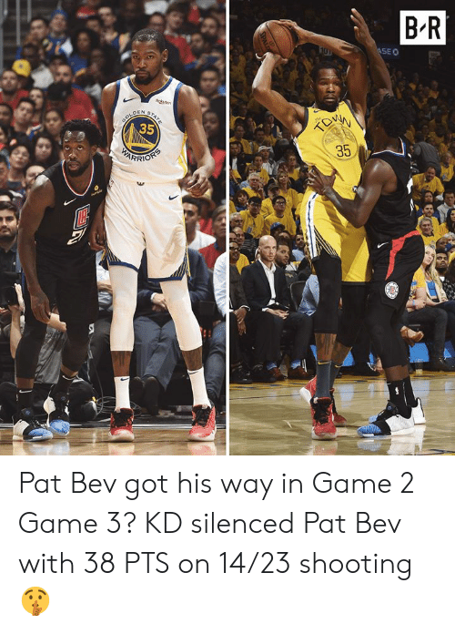 seo: B'R  SEO  35  35  RRİO Pat Bev got his way in Game 2  Game 3? KD silenced Pat Bev with 38 PTS on 14/23 shooting 🤫