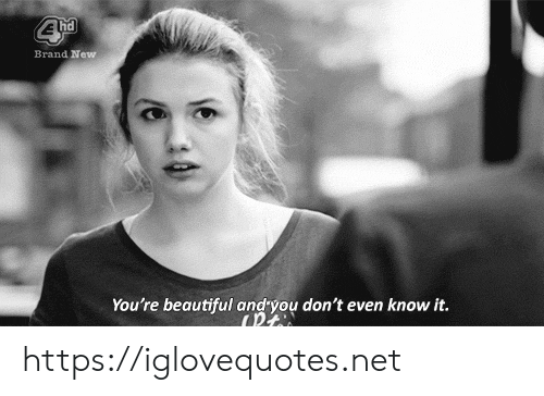 youre beautiful: Brand New  You're beautiful andyou don't even know it. https://iglovequotes.net