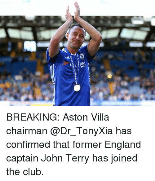 John Terry: BREAKING: Aston Villa chairman @Dr_TonyXia has confirmed that former England captain John Terry has joined the club.