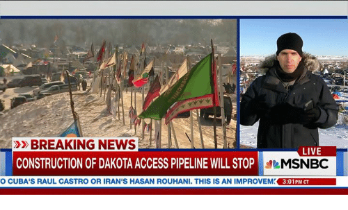 Dakota Access pipeline: BREAKING NEWS  LIVE  CONSTRUCTION OF DAKOTA ACCESS PIPELINE WILL STOP  MSNBC  O CUBA'S RAUL CASTRO OR IRAN'S HASAN ROUHANI. THIS IS AN IMPROVEM 3:01 PM CT
