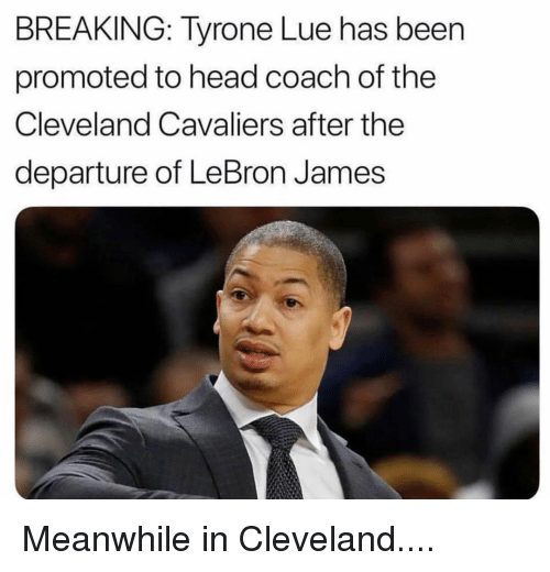 Cleveland Cavaliers: BREAKING: Tyrone Lue has been  promoted to head coach of the  Cleveland Cavaliers after the  departure of LeBron James Meanwhile in Cleveland....