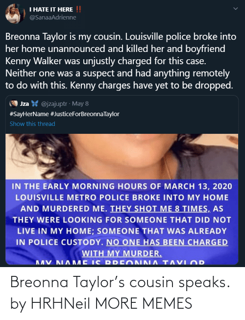 taylor: Breonna Taylor's cousin speaks. by HRHNeil MORE MEMES