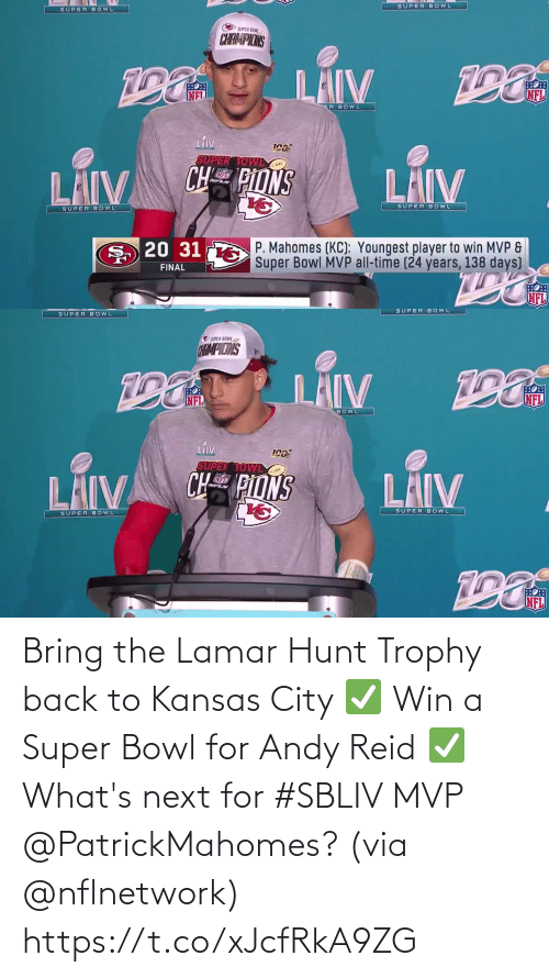 lamar: Bring the Lamar Hunt Trophy back to Kansas City ✅ Win a Super Bowl for Andy Reid ✅  What's next for #SBLIV MVP @PatrickMahomes? (via @nflnetwork) https://t.co/xJcfRkA9ZG