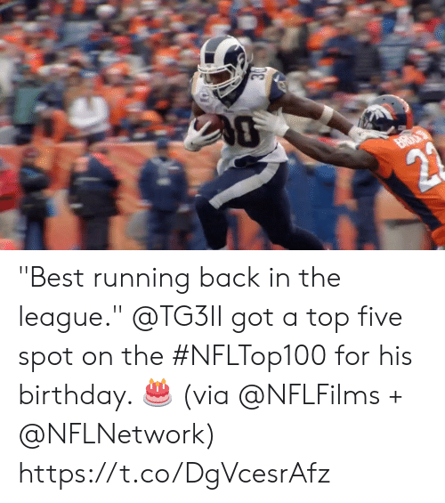 """The League: BROA  21 """"Best running back in the league.""""   @TG3II got a top five spot on the #NFLTop100 for his birthday. 🎂 (via @NFLFilms + @NFLNetwork) https://t.co/DgVcesrAfz"""