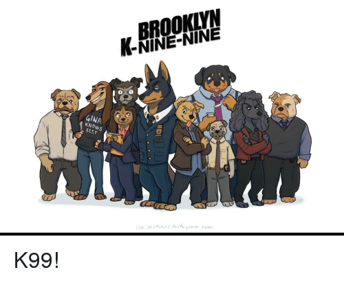 Nine Nine: BROOKLYN  -NINE-NINE  GI  5  8E  aKths Ingm.com K99!