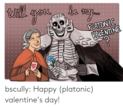 Valentine's Day: bscully:  Happy (platonic) valentine's day!
