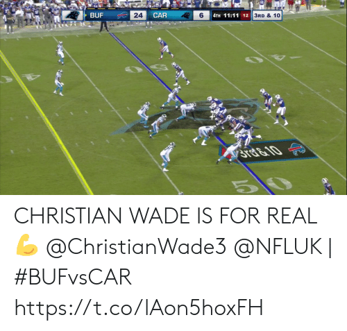Ste: BUF  24  CAR  6  4TH 11:11 12  3RD & 10  STE&10  5 CHRISTIAN WADE IS FOR REAL 💪  @ChristianWade3 @NFLUK | #BUFvsCAR https://t.co/lAon5hoxFH