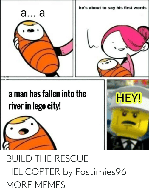 Rescue: BUILD THE RESCUE HELICOPTER by Postimies96 MORE MEMES