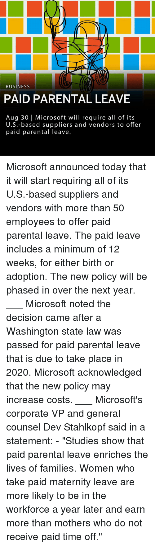 """washington state: BUSINESS  PAID PARENTAL LEAVE  Aug 30 