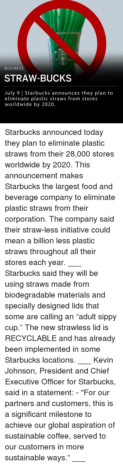 """Food, Memes, and Starbucks: BUSINESS  STRAW-BUCKS  July 9 
