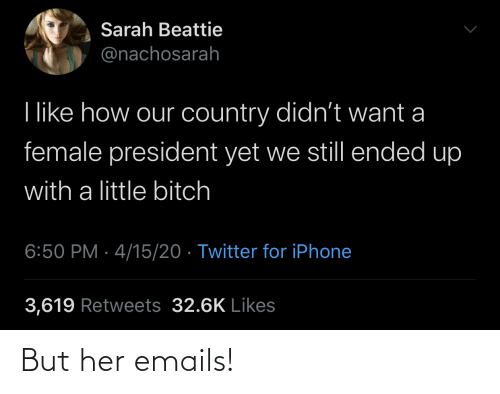 Emails: But her emails!
