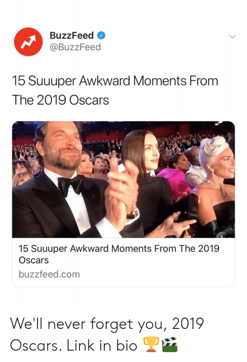 Oscars, Awkward, and Buzzfeed: BuzzFeed <  @BuzzFeed  15 Suuuper Awkward Moments From  The 2019 Oscars  15 Suuuper Awkward Moments From The 2019  Oscars  buzzfeed.com We'll never forget you, 2019 Oscars. Link in bio 🏆🎬