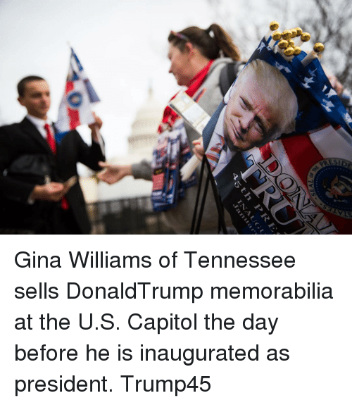 memorabilia: c  0 7V3S  RE  45 L 1  2  ,Jan Gina Williams of Tennessee sells DonaldTrump memorabilia at the U.S. Capitol the day before he is inaugurated as president. Trump45