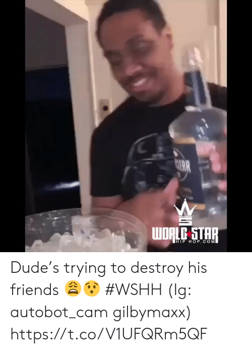 Hip Hop: C  AR  WORLC STAR  HIP HOP.COM Dude's trying to destroy his friends 😩😯 #WSHH (Ig: autobot_cam gilbymaxx) https://t.co/V1UFQRm5QF