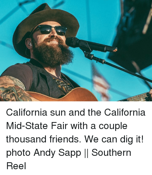 state fair: California sun and the California Mid-State Fair with a couple thousand friends. We can dig it!  photo Andy Sapp    Southern Reel