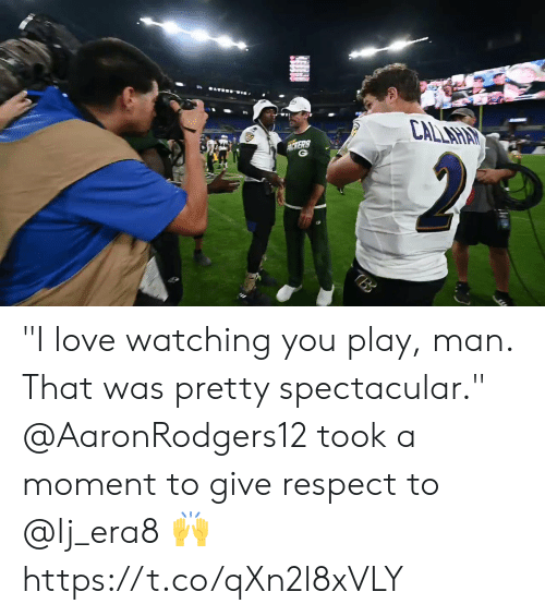 """Mers: CALLAHAY  MERS  2  TBB """"I love watching you play, man. That was pretty spectacular.""""   @AaronRodgers12 took a moment to give respect to @lj_era8 🙌 https://t.co/qXn2l8xVLY"""