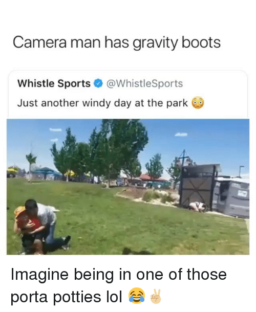 whistle: Camera man has gravity boots  Whistle Sports@WhistleSports  Just another windy day at the park Imagine being in one of those porta potties lol 😂✌🏼