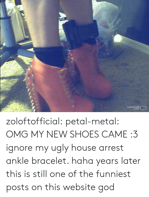 petal: cameroid  corn zoloftofficial:  petal-metal:  OMG MY NEW SHOES CAME :3 ignore my ugly house arrest ankle bracelet. haha  years later this is still one of the funniest posts on this website god