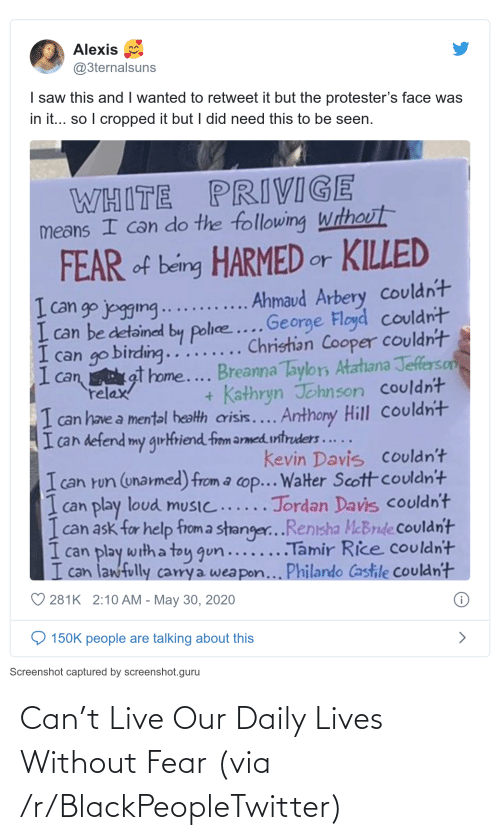 daily: Can't Live Our Daily Lives Without Fear (via /r/BlackPeopleTwitter)