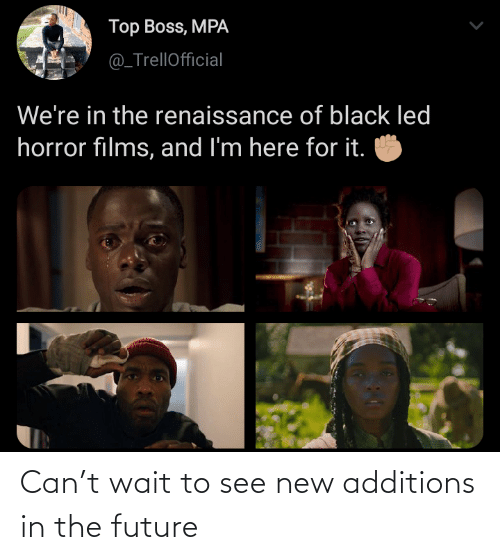 wait: Can't wait to see new additions in the future