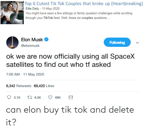 Buy: can elon buy tik tok and delete it?