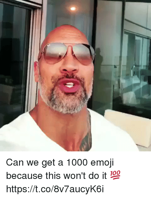 Emoji, Funny, and Can: Can we get a 1000 emoji because this won't do it 💯 https://t.co/8v7aucyK6i