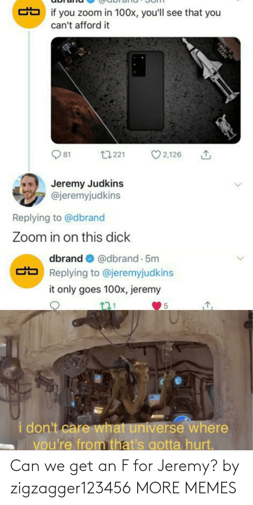 Jeremy: Can we get an F for Jeremy? by zigzagger123456 MORE MEMES