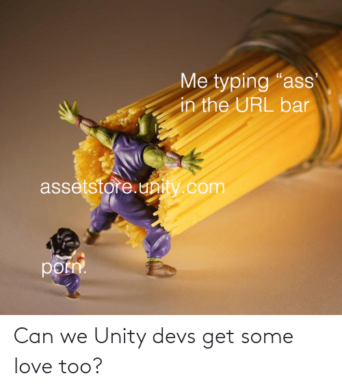 Can We: Can we Unity devs get some love too?