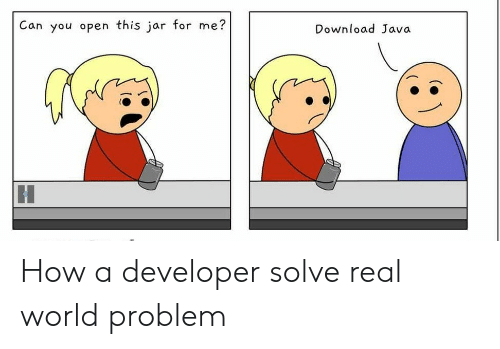 Java, World, and How: Can you open this jar for me?  Download Java How a developer solve real world problem