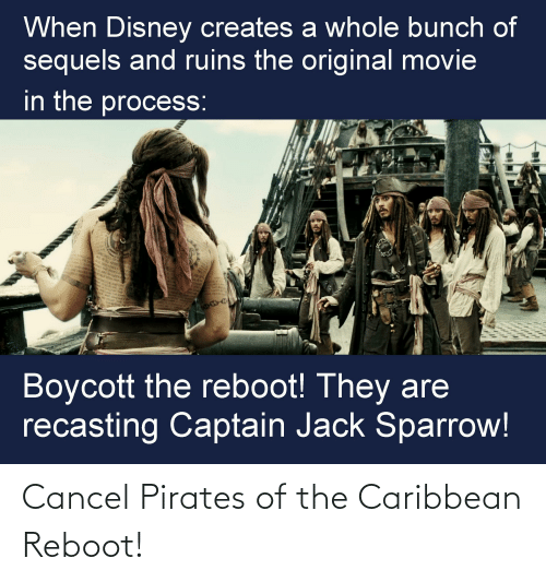 pirates of the caribbean: Cancel Pirates of the Caribbean Reboot!