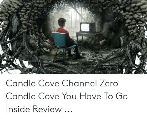 Channel Zero: Candle Cove Channel Zero Candle Cove You Have To Go Inside Review ...