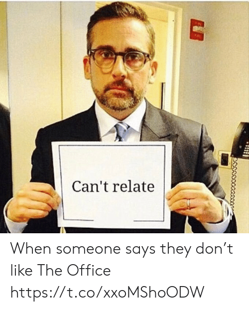 The Office, Office, and Don: Can't relate When someone says they don't like The Office https://t.co/xxoMShoODW