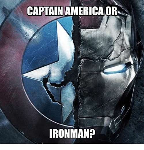 America, Memes, and 🤖: CAPTAIN AMERICA OR  IRONMAN?