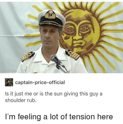 Sun, The Sun, and Price: captain-price-official  Is it just me or is the sun giving this guy a  shoulder rub. I'm feeling a lot of tension here