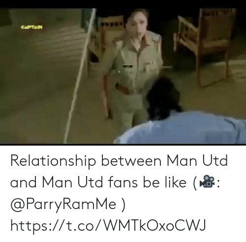 Be like: CAPTAIN Relationship between Man Utd and Man Utd fans be like (🎥: @ParryRamMe )  https://t.co/WMTkOxoCWJ