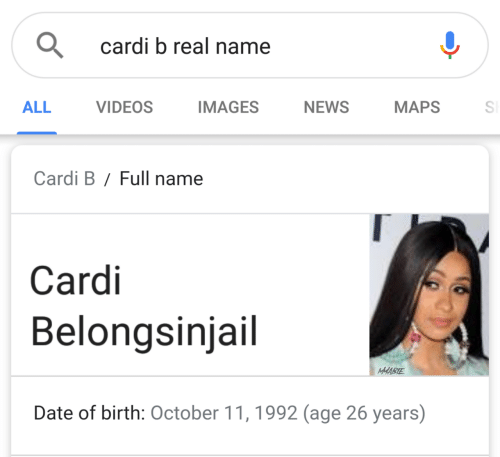 News, Videos, and Date: cardi b real name  ALL  VIDEOS  AGES NEWS MAPSS  Cardi B/Full name  Cardi  Belongsinjail  MABE  Date of birth: October 11,1992 (age 26 years)