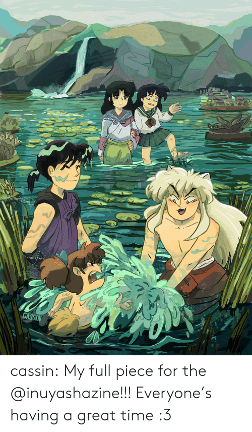 Target, Tumblr, and Blog: CASSIN cassin: My full piece for the @inuyashazine!!! Everyone's having a great time :3