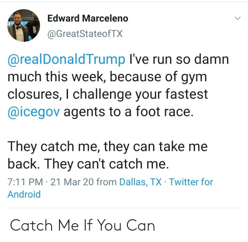 Me If: Catch Me If You Can