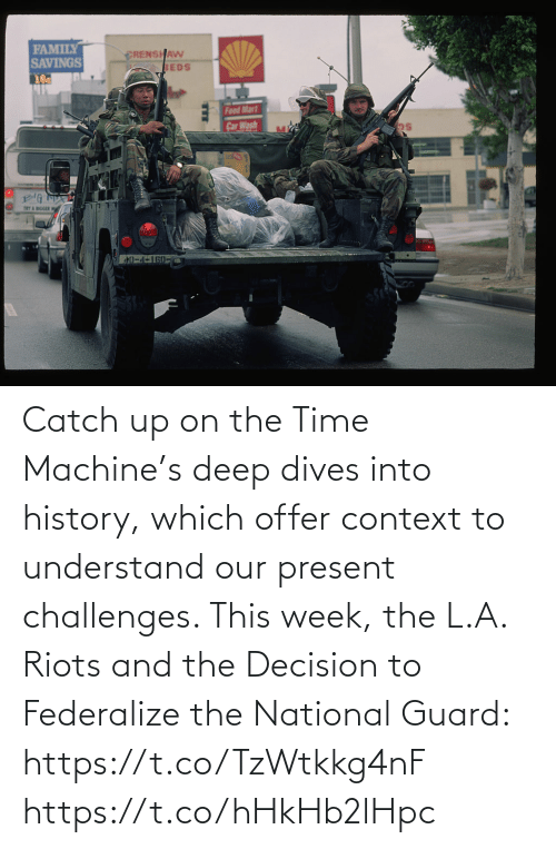 understand: Catch up on the Time Machine's deep dives into history, which offer context to understand our present challenges. This week, the L.A. Riots and the Decision to Federalize the National Guard: https://t.co/TzWtkkg4nF https://t.co/hHkHb2lHpc