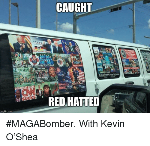 Soccer, Trump, and Youth: CAUGHT  Top Youth Soccer Recruits For Trump  THE SWAM  imgflip.com #MAGABomber. With Kevin O'Shea